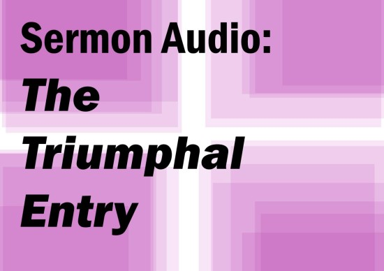 The Triumphal Entry 2016
